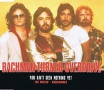 Bachman-Turner Overdrive - You Ain't Seen Nothing Yet CD Single 1991