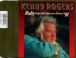 Kenny Rogers - Ruby, Don't Take Your Love To Town '91 CD Single 1991